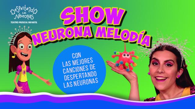 Show Neurona Melodía